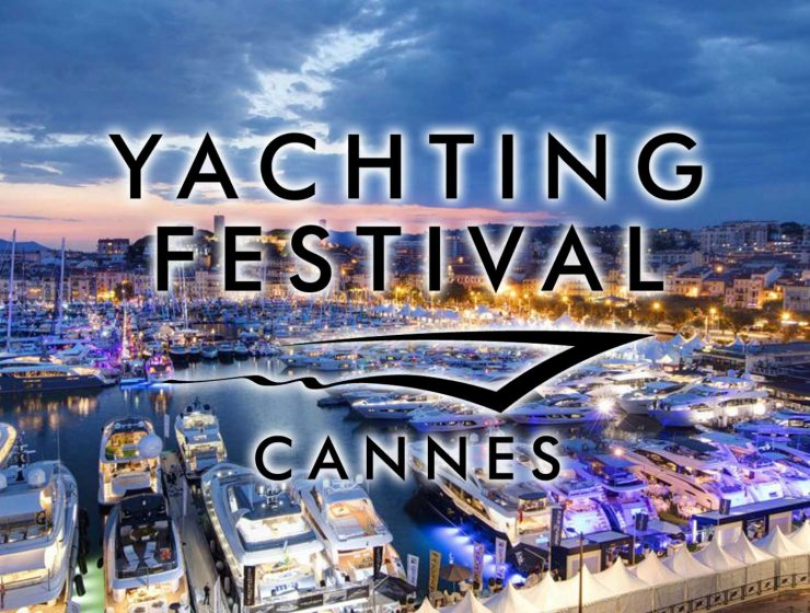 The Spectacular Showcase of Cannes Yachting Festival 2019 cannes yachting festival The Spectacular Showcase of Cannes Yachting Festival 2019 The Spectacular Showcase of Cannes Yachting Festival 2019 1 740x560  Front Page The Spectacular Showcase of Cannes Yachting Festival 2019 1 740x560